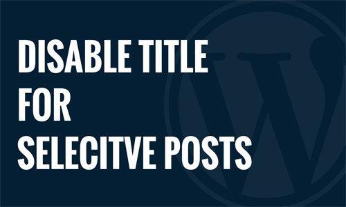 غیر فعال کردن برخی مطالب از صفحه اصلی وردپرس با افزونه Disable Title