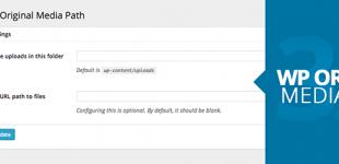 تغییر آدرس آپلود فایل در وردپرس با افزونه Wp Orginal Media Path