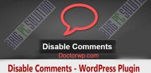 غیرفعال سازی ارسال دیدگاه در وردپرس با افزونه Disable Comments