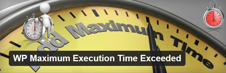 maximum-execution-time-exceeded